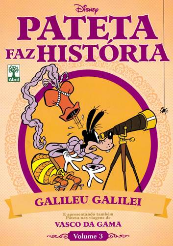 Download de Revistas Pateta Faz História - 03 : Galileu Galilei e Vasco da Gama